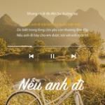 Tải bài hát Nếu Anh Đi Mp3 hot