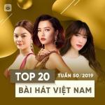 Tải bài hát mới Top 20 Bài Hát Việt Nam Tuần 50/2019 Mp3 hot
