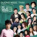 Tải bài hát Mp3 Dương Ngọc Thái -Một Thoáng Quê Hương 2 (Live Show) trực tuyến