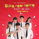 """Tải nhạc Mp3 Đừng Ngại Ngùng (Don""""t Be Shy) (Vietnamese - English Version) (Single) online"""