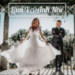 Tải bài hát hay Làm Vợ Anh Nhé Mp3 trực tuyến