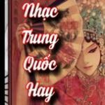 Tải bài hát mới Nhạc Trung Quốc Hay trực tuyến