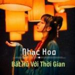 Download nhạc Nhạc Hoa - Bất Hủ Với Thời Gian hay online