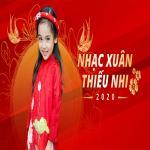 Tải nhạc hay Nhạc Xuân Thiếu Nhi Mp3 trực tuyến