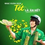 Tải bài hát Mp3 Tết Là Ăn Hết - Nhạc Xuân 2020