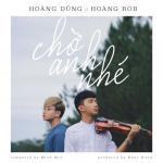 Tải nhạc Mp3 Chờ Anh Nhé (Single) mới online