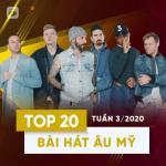 Tải nhạc hot Top 20 Bài Hát Âu Mỹ Tuần 03/2020 online