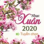 Tải bài hát hay Nhạc Xuân 2020 Tuyển Chọn Hay Nhất về điện thoại