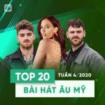 Download nhạc hay Top 20 Bài Hát Âu Mỹ Tuần 04/2020 Mp3 online