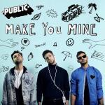 Download nhạc Make You Mine (Single) Mp3 hot