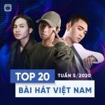 Tải nhạc mới Top 20 Bài Hát Việt Nam Tuần 05/2020 chất lượng cao