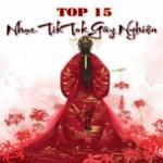 Tải nhạc Top 15 Nhạc TikTok Gây Nghiện Mp3