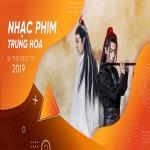 Tải bài hát hot Top NHẠC PHIM TRUNG HOA Hot Nhất 2019 hay nhất