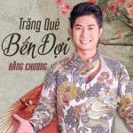 Nghe nhạc online Trăng Quê Bến Đợi Mp3 mới