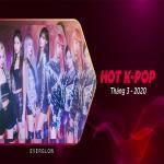 Tải bài hát mới Nhạc Hàn Quốc Hot Tháng 03/2020 hay online