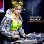 Download nhạc hay Nhạc Remix - Nhạc Hoa Lời Việt Hay Nhất Mp3 online