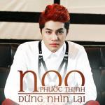 Tải nhạc Đừng Nhìn Lại (Single 2013)