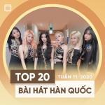 Tải bài hát Mp3 Top 20 Bài Hát Hàn Quốc Tuần 11/2020 mới nhất