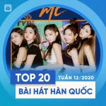 Nghe nhạc Mp3 Top 20 Bài Hát Hàn Quốc Tuần 12/2020 về điện thoại