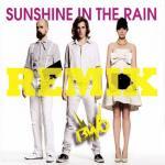 Tải bài hát Sunshine In The Rain Remix (Single) về điện thoại