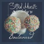 Nghe nhạc hot Soul Music For Today - Boulevard chất lượng cao