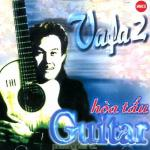 Nghe nhạc hay Guitar (Vafa Vol. 2) mới online
