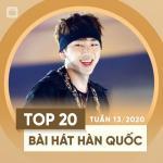 Nghe nhạc hot Top 20 Bài Hát Hàn Quốc Tuần 13/2020 online