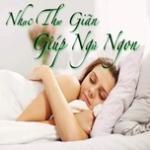 Tải bài hát hay Nhạc Thư Giãn Giúp Ngủ Ngon miễn phí