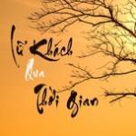 Download nhạc Mp3 Lữ Khách Qua Thời Gian chất lượng cao