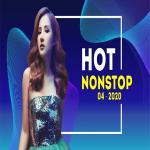 Tải bài hát Nhạc Nonstop Hot Tháng 04/2020 Mp3 miễn phí