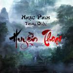 Tải nhạc Những Bản Nhạc Phim Trung Quốc Huyền Thoại chất lượng cao