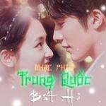Nghe nhạc online Nhạc Phim Trung Quốc Bất Hủ mới
