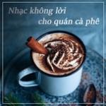 Nghe nhạc mới Nhạc Không Lời Cho Quán Cafe Mp3 trực tuyến