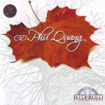 Download nhạc hot CD Phú Quang (Tuấn Trinh Production) mới
