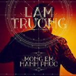 Nghe nhạc hot Mong Em Hạnh Phúc (Vol. 14) miễn phí