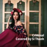 Download nhạc hay Criminal (Single) Mp3 mới