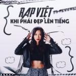 Tải bài hát online Rap Việt - Khi Phái Đẹp Lên Tiếng về điện thoại