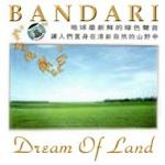Nghe nhạc Dream Of Land hay online