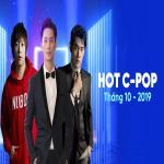 Tải bài hát hot Nhạc Hoa Hot Tháng 10/2019 về điện thoại