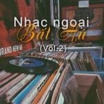 Tải nhạc Nhạc Ngoại Bất Hủ (Vol. 2) Mp3 online