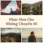 Tải bài hát mới Nhạc Hoa Cho Những Chuyến Đi Mp3 trực tuyến