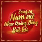 Download nhạc hot Song Ca Nam Nữ Nhạc Quảng Đông Bất Hủ Mp3 mới