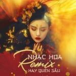 Download nhạc Mp3 Nhạc Hoa Remix Hay Quên Sầu mới