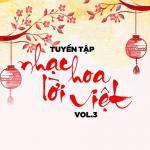 Nghe nhạc Tuyển Tập Nhạc Hoa Lời Việt (Vol. 3) trực tuyến