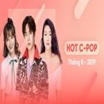 Nghe nhạc hot Nhạc Hoa Hot Tháng 08/2019 miễn phí