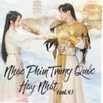 Tải bài hát online Nhạc Phim Trung Quốc Hay Nhất (Vol. 4) Mp3