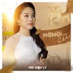 Tải nhạc hot Hà Nội Cũ (Single) miễn phí