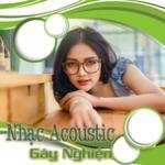 Nghe nhạc online Nhạc Acoustic Gây Nghiện. mới
