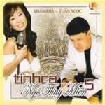 Download nhạc hot Tình Ca Ngô Thụy Miên 5 hay online