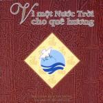 Tải nhạc hay Vì Một Nước Trời Cho Quê Hương (2009) Mp3 trực tuyến